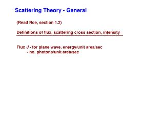 Scattering Theory - General