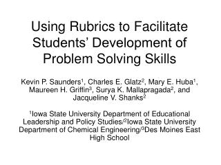 Using Rubrics to Facilitate Students  Development of Problem Solving Skills