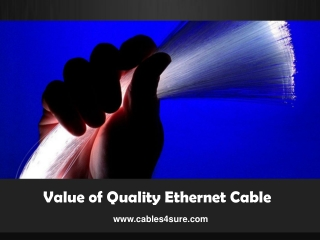Quality Ethernet Cable