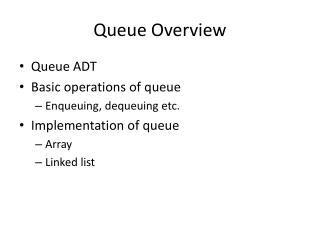 Queue Overview