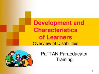 Development and      Characteristics  of Learners Overview of Disabilities