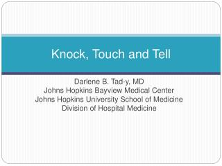 Knock, Touch and Tell