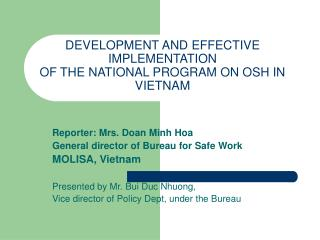 DEVELOPMENT AND EFFECTIVE IMPLEMENTATION  OF THE NATIONAL PROGRAM ON OSH IN VIETNAM