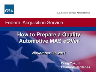 How to Prepare a Quality Automotive MAS eOffer  November 30, 2011