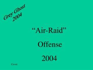 Grey Ghost      2004