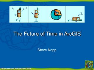 The Future of Time in ArcGIS