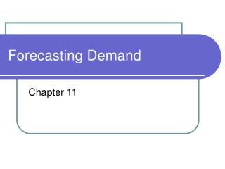 Forecasting Demand