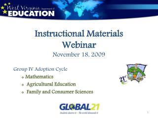 Instructional Materials Webinar November 18, 2009