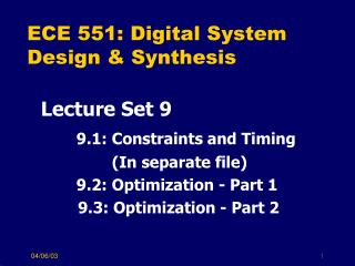 ECE 551: Digital System Design  Synthesis
