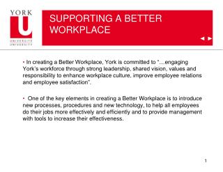 SUPPORTING A BETTER WORKPLACE