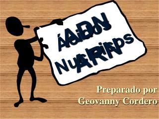 Preparado por  Geovanny Cordero