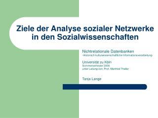 Ziele der Analyse sozialer Netzwerke in den Sozialwissenschaften