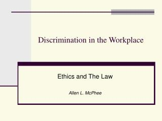 Discrimination in the Workplace