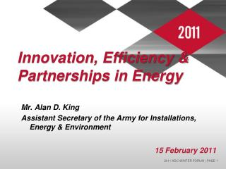 Innovation, Efficiency  Partnerships in Energy