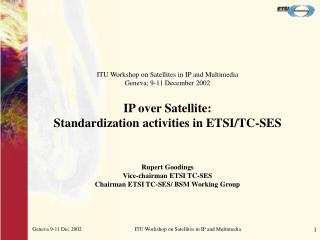 ETSI TC-SES SATELLITE EARTH STATIONS AND SYSTEMS
