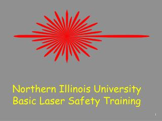 Northern Illinois University Basic Laser Safety Training