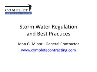 Storm Water Regulation and Best Practices