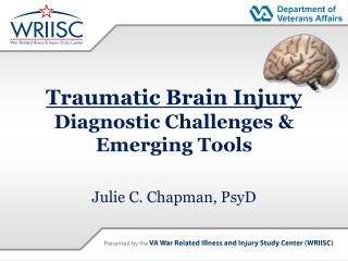 Traumatic Brain Injury  Diagnostic Challenges  Emerging Tools
