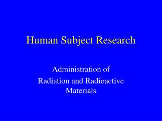 Human Subject Research