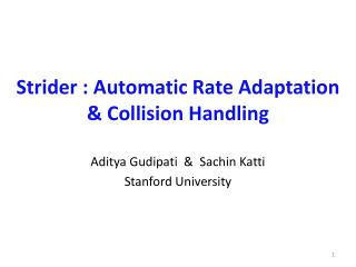 Strider : Automatic Rate Adaptation  Collision Handling