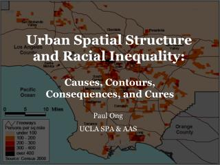 Urban Spatial Structure and Racial Inequality: