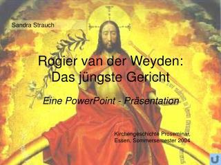 Rogier van der Weyden:  Das j ngste Gericht