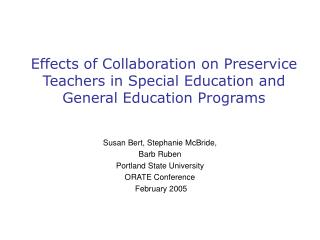 Effects of Collaboration on Preservice Teachers in Special Education and General Education Programs