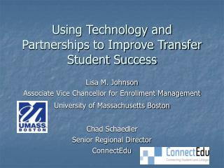 Using Technology and Partnerships to Improve Transfer Student Success
