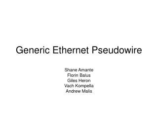 Generic Ethernet Pseudowire