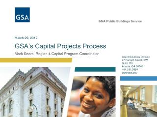 GSA s Capital Projects Process