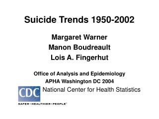 Suicide Trends 1950-2002