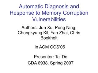 Automatic Diagnosis and Response to Memory Corruption Vulnerabilities