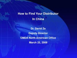 Dr. David Ze Deputy Director CMDA North American Office March 25, 2009