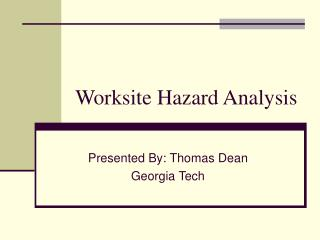 Worksite Hazard Analysis