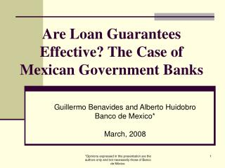Are Loan Guarantees Effective The Case of Mexican Government Banks