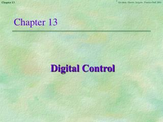 Chapter 12 was concerned with building models for systems acting under digital control. We next turn to the question of