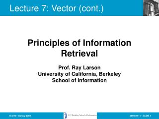 Lecture 7: Vector cont.