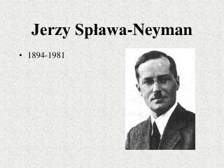 Jerzy Splawa-Neyman