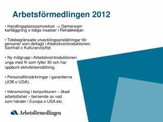 Arbetsf rmedlingen 2012