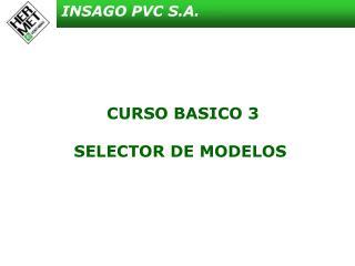 CURSO BASICO 3   SELECTOR DE MODELOS