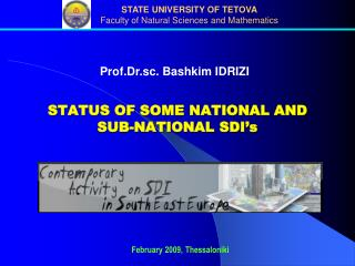 STATUS OF SOME NATIONAL AND SUB-NATIONAL SDI s