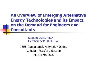 An Overview of Emerging Alternative Energy Technologies and its Impact on the Demand for Engineers and Consultants