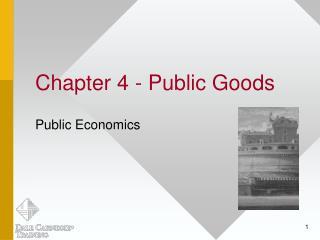Chapter 4 - Public Goods