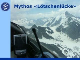 Mythos  L tschenl cke