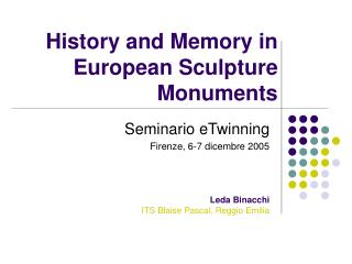 History and Memory in European Sculpture Monuments