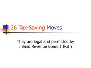 26 Tax-Saving Moves