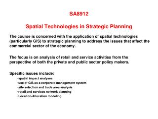 SA8912   Spatial Technologies in Strategic Planning