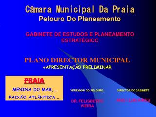 C mara Municipal Da Praia Pelouro Do Planeamento  GABINETE DE ESTUDOS E PLANEAMENTO ESTRAT GICO