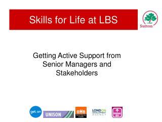 Skills for Life at LBS