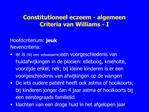 Constitutioneel eczeem - algemeen  Criteria van Williams - I